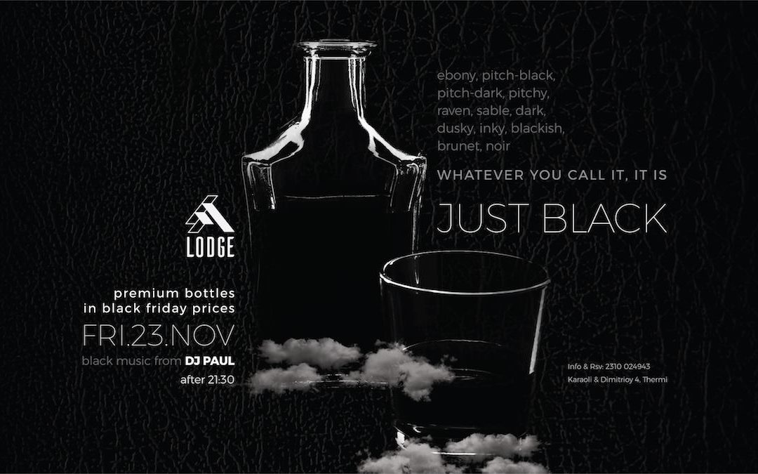 ✢ BLACK Friday ✢ at LODGE | 23.11